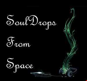 Space   Souldrops from Space
