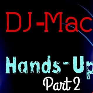 DJ-Mac - Hands Up  Mix -Part 2- (24th March 2016)
