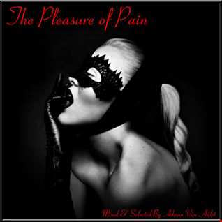 The Pleasure of Pain (BIONIC LOVE MIX)