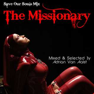 The Missionary (SAVE OUR SOULS MIX)