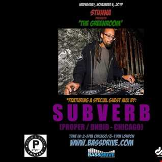 STUNNA Live in The Greenroom with SUBVERB Guest Mix November 6 2019 edit