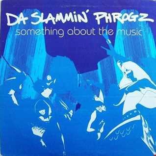 Da Slammin' Phrogz Vs Love Commitee - Something About The Music (Remixed by John Birbilis)