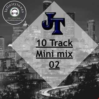 JT 10 track mini mix #02 - 18 03 2020