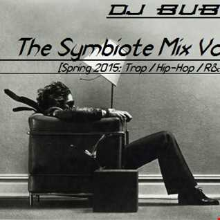 DJ Bubbz - The Symbiote Mix Vol. 1 (Trap / Hip-Hop / RnB Mix)