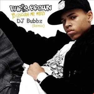 DJ Bubbz - Chris Brown ft Lil Wayne - Yo (REMIX)