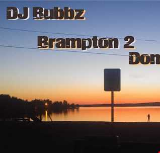 DJ Bubbz - Brampton 2 Dominical Mix (2017)