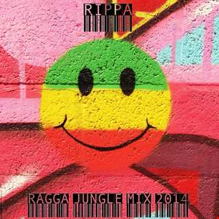 Rippa - Ragga Jungle Mix 2014