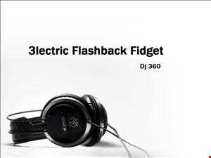ELECTRIC FLASHBACK FIDGET