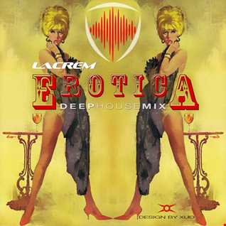 Erotica  deep house mix