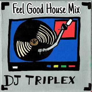 Feel Good House Mix