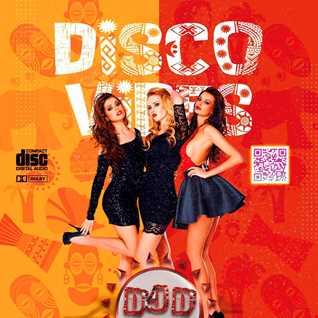DJ D DISCO VIBES 2021