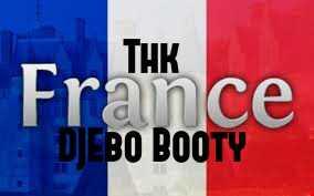 THK France (DjEbo Booty)