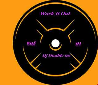 Work It Out Vol 01