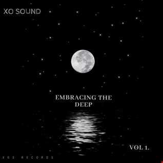 XO Sound - Embracing The Deep (Vol 1)
