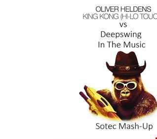 Oliver Heldens vs. Deepswing   King Kong In The Music (Sotec Mash Up)