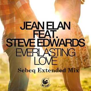 Jean Elan Feat. Steve Edwards   Everlasting Love (Sebeq Extended Mix)