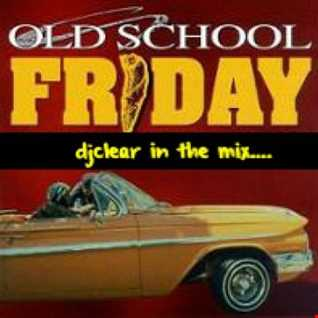 Another Friday Old School Mix