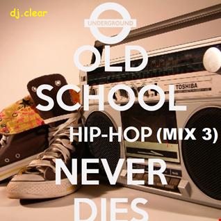 Old School Hip Hop Mix 3