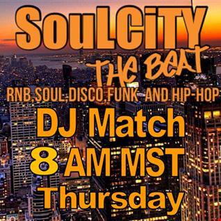 DJ Match Soul City Aug 20