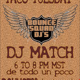 DJ Match Taco Tuesday BSD Sept 22