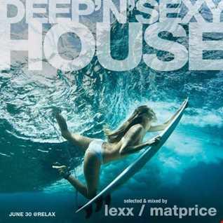 Deep'n'Sexy House