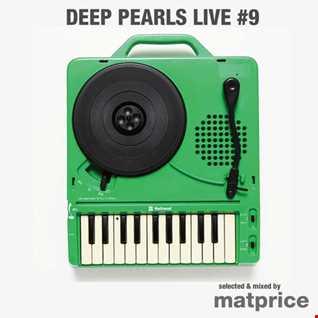 Deep Pearls Live #9