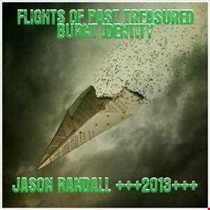 FLIGHT OF PAST TREASURED BURNT IDENTITY