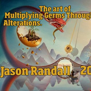 THE ART OF MULTIPLYING GERMS THROUGH SOUND ALTERATIONS