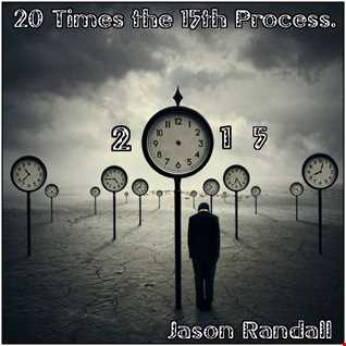 20 TIMES THE 15TH PROCESS