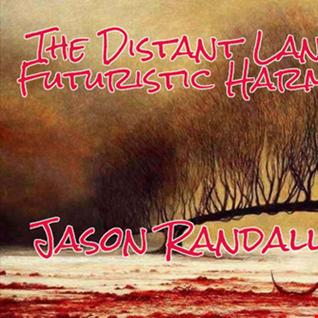 THE DISTANT LANDS INTO FUTURISTIC HARMONY