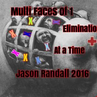 Multi Faces of 1 Elimination at a Time.