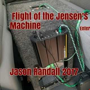 FLIGHT OF THE JENSEN'S WAR MACHINE