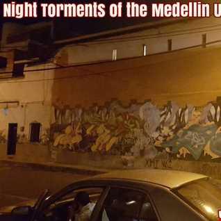 NIGHT TORMENTS OF THE MEDELLIN UNDERGROUND...Volume 1