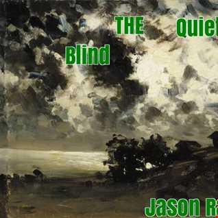 Blind The Quiet Storm