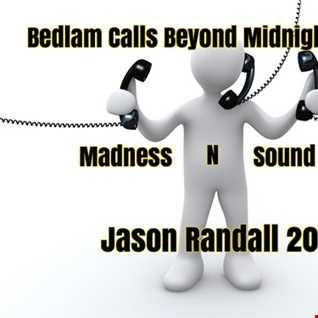 Bedlam Calls Beyond Midnight's 1559