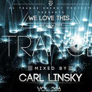"Carl Linsky - ""We Love This..."" vol. 206"