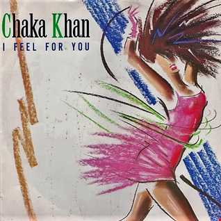 Chaka Khan - I Feel for You (BodyAlive No Rap Edit)