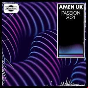 Amen UK - Passion 2021 (RAY ISAAC Remix) [Extended]