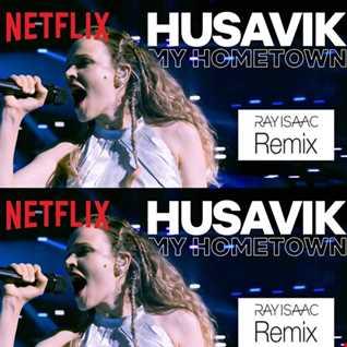 Husavik (Ray Isaac Remix)   Will Ferrell & My Maryanne