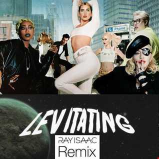 Levitating (Ray Isaac Club Mix) - Dua Lipa & Madonna