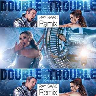 Double Trouble (Ray Isaac Remix) - Will Ferrell & My Marianne Eurovision