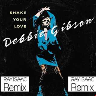Shake Your Love (Ray Isaac Club Mix)   Debbie Gibson