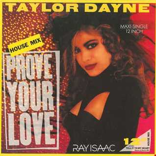 Prove Your Love (Ray Isaac Remix)   Taylor Dayne