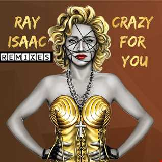 Ray Isaac   Crazy For You (MDMATIAS Tribal Circuit Mix)