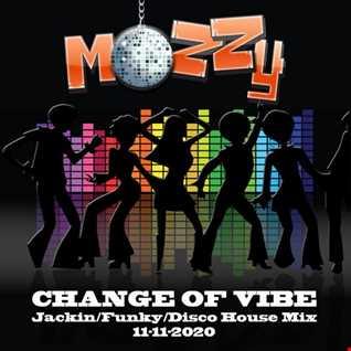 Change of Vibe Mix 11-11-2020