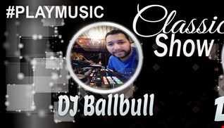 ClassicShow (Dj Ballbull & DJ ALVES )