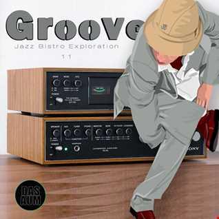 Groove   Jazz Bistro Exploration 11