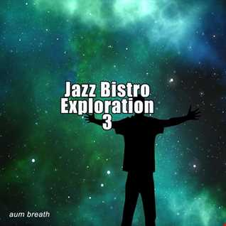 Jazz Bistro Exploration 3