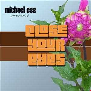 Close Your Eyes: compiled and mixed by aum breath