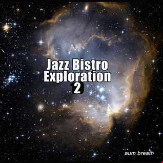 Jazz Bistro Exploration 2